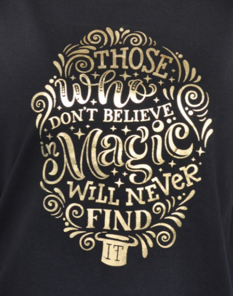 TheMagicTouch T.Foil Metallic Gold Those Who Don't Believe In Magic Will Never Find It